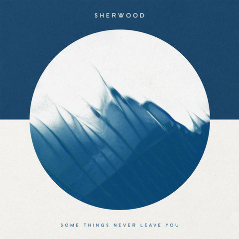 Sherwood: Some Things Never Leave You Vinyl LP