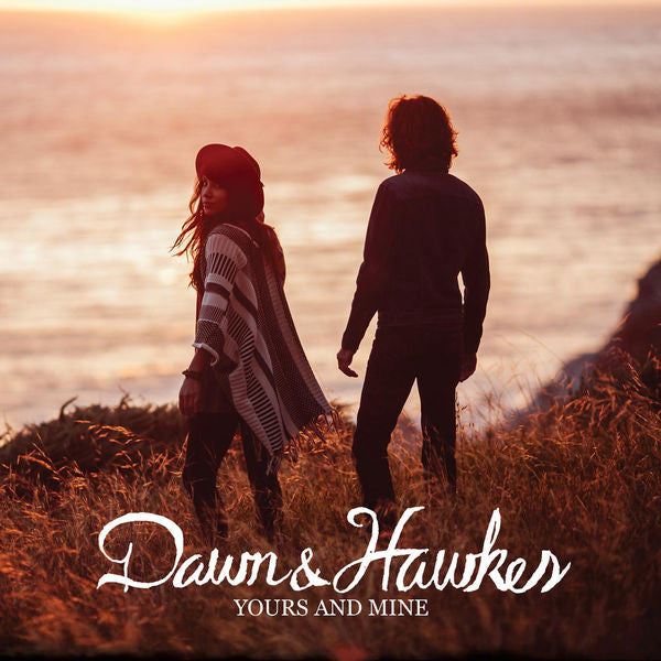 Dawn & Hawkes: Yours and Mine CD