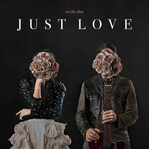 Us The Duo: Just Love Vinyl LP