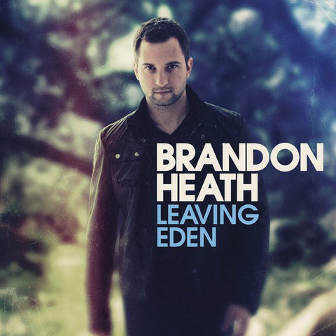 Brandon Heath: Leaving Eden CD