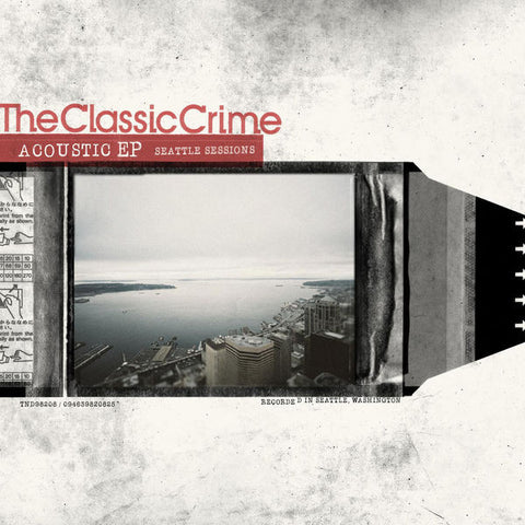 The Classic Crime: Acoustic EP - Seattle Sessions CD