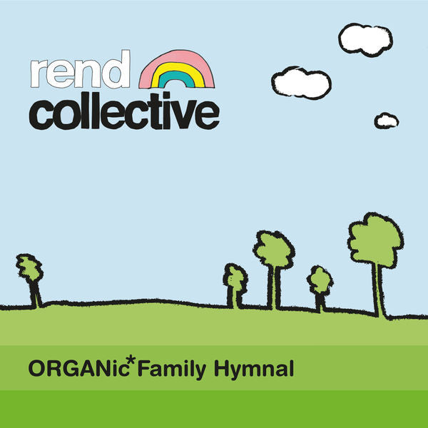 Rend Collective: Organic Family Hymnal CD