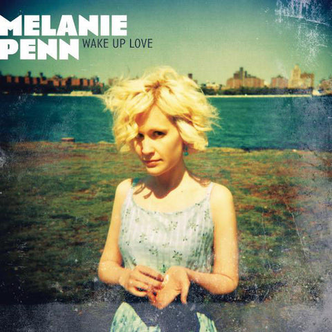 Melanie Penn: Wake Up Love CD