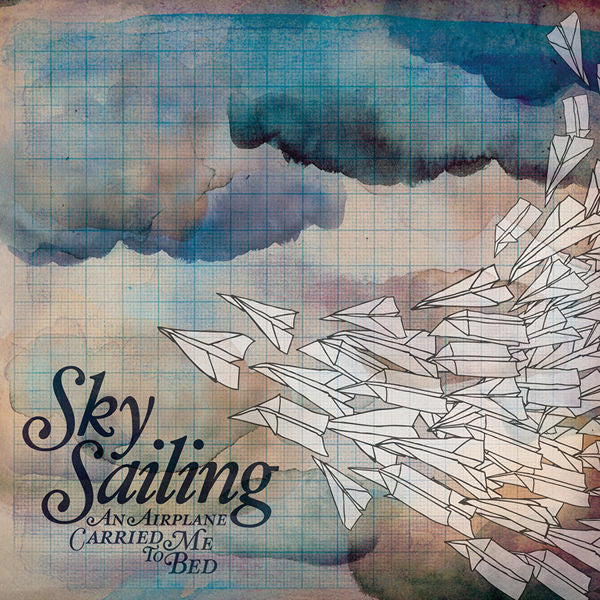 Sky Sailing: An Airplane Carried Me To Bed CD