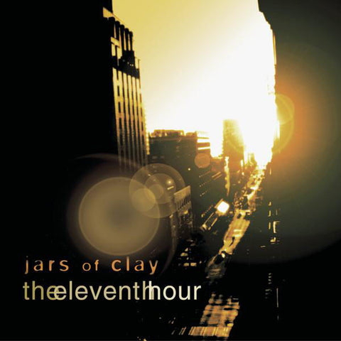 Jars Of Clay: The Eleventh Hour