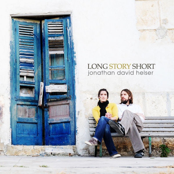 Jonathan David Helser: Long Story Short CD