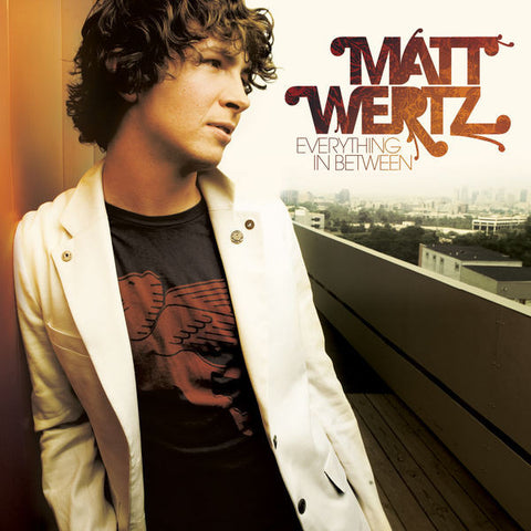 Matt Wertz: Everything In Between CD
