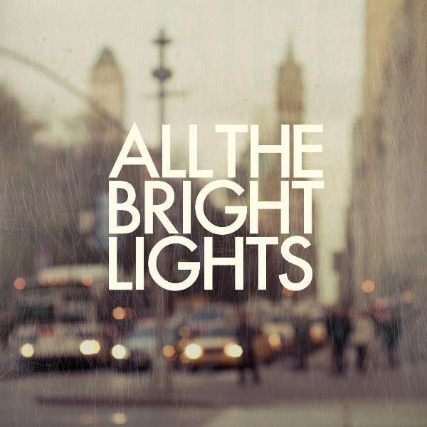 All The Bright Lights: All The Bright Lights CD