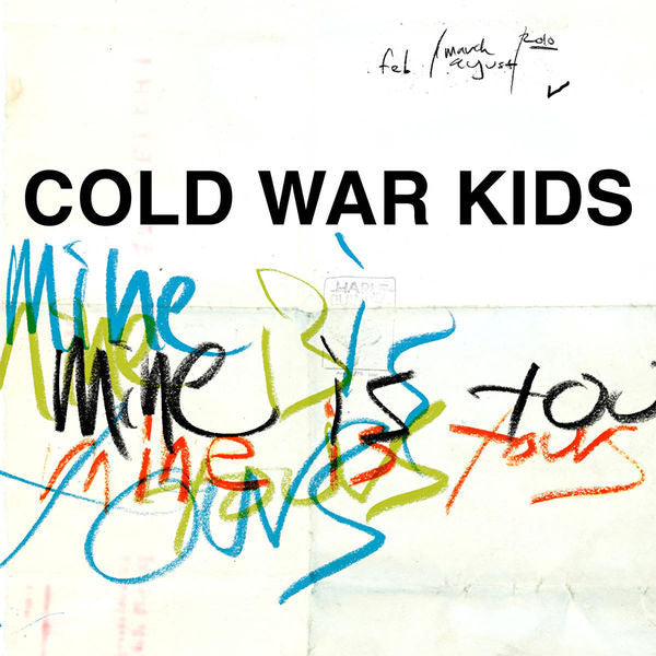 Cold War Kids: Mine Is Yours CD