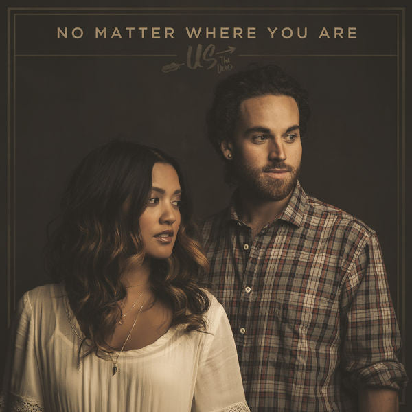 Us The Duo: No Matter Where You Are CD