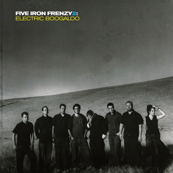 Five Iron Frenzy 2: Electric Boogaloo Vinyl LP