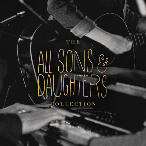 All Sons and Daughters: The Collection CD