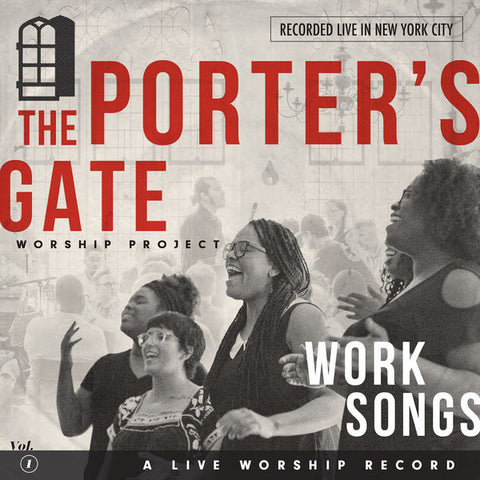 The Porter's Gate - Vol. 1 Work Songs CD
