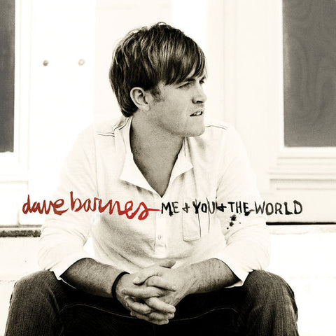 Dave Barnes: Me & You & The World CD