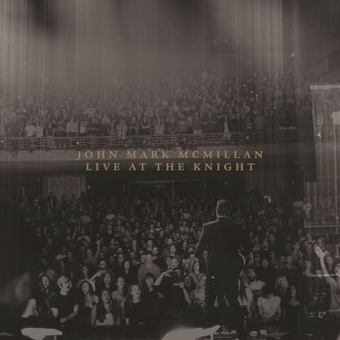 John Mark McMillan: Live At The Knight CD