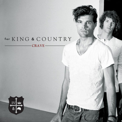 For King & Country: Crave CD (w/ bonus songs)