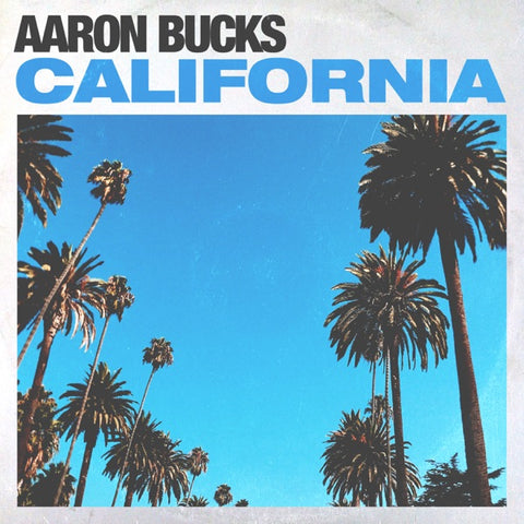 Aaron Bucks: California Deluxe CD