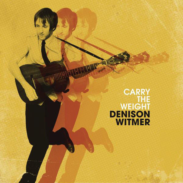 Denison Witmer: Carry The Weight CD
