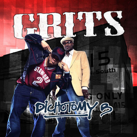 Grits: Dichotomy B CD