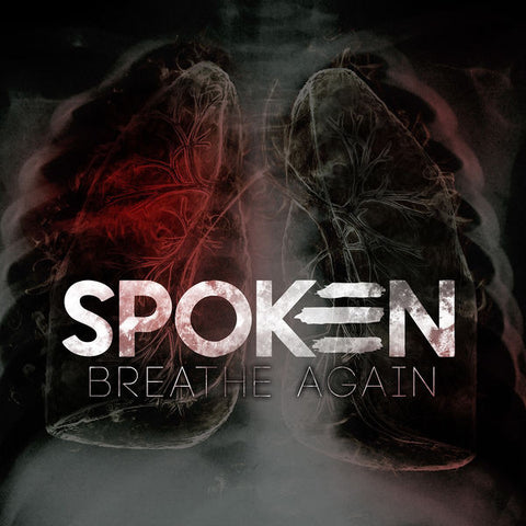 Spoken: Breathe Again CD
