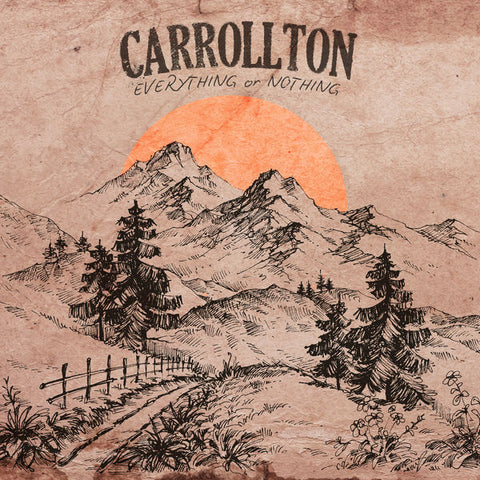 Carrollton: Everything Or Nothing CD