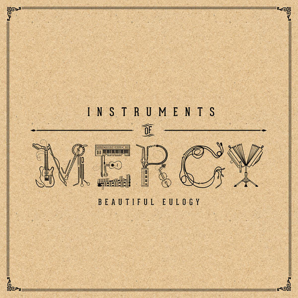 Beautiful Eulogy: Instruments of Mercy CD