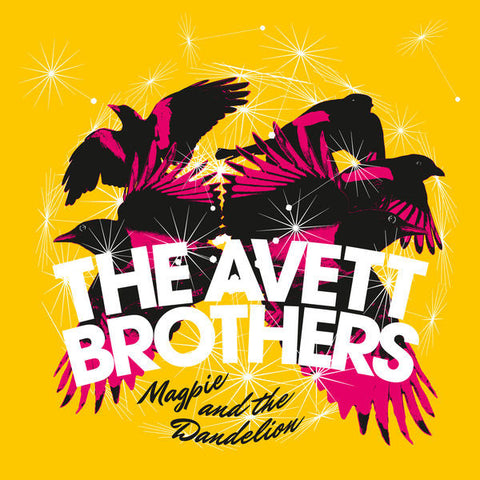 The Avett Brothers: Magpie & The Dandelion Vinyl LP