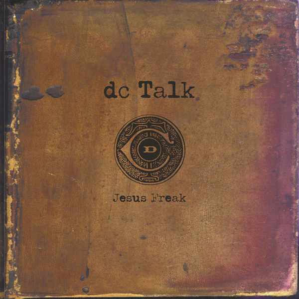 DC Talk: Jesus Freak Vinyl LP