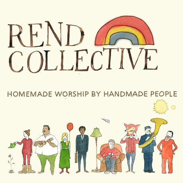 Rend Collective: Homemade Worship by Handmade People CD