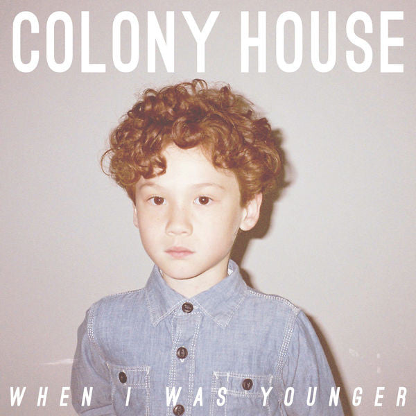 Colony House: When I Was Younger Vinyl LP