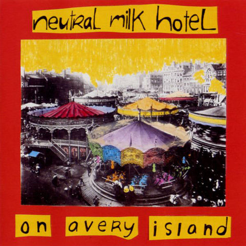 Neutral Milk Hotel: On Avery Island CD