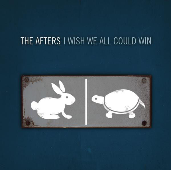 The Afters: I Wish We All Could Win CD w/ Autographed Cover