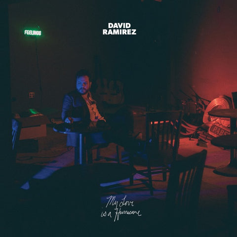 David Ramirez: My Love Is A Hurricane Vinyl LP