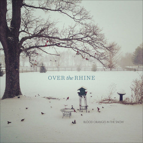 Over The Rhine: Blood Oranges In The Snow CD