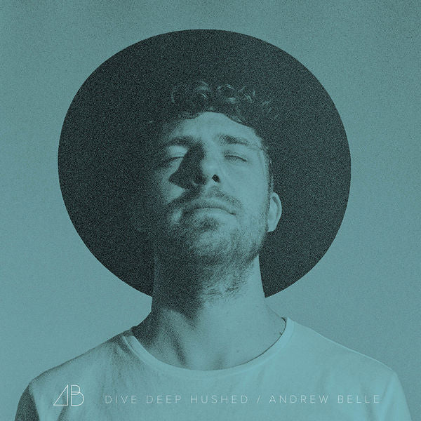 Andrew Belle: Dive Deep Hushed Vinyl