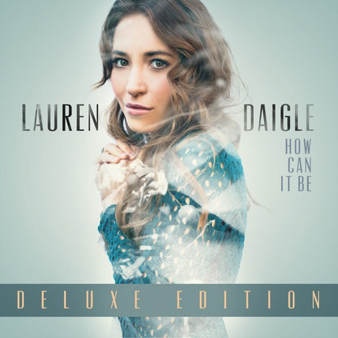 Lauren Daigle: How Can It Be Vinyl LP