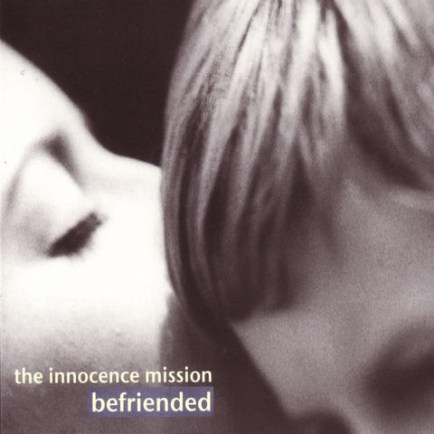 The Innocence Mission: Befriended CD
