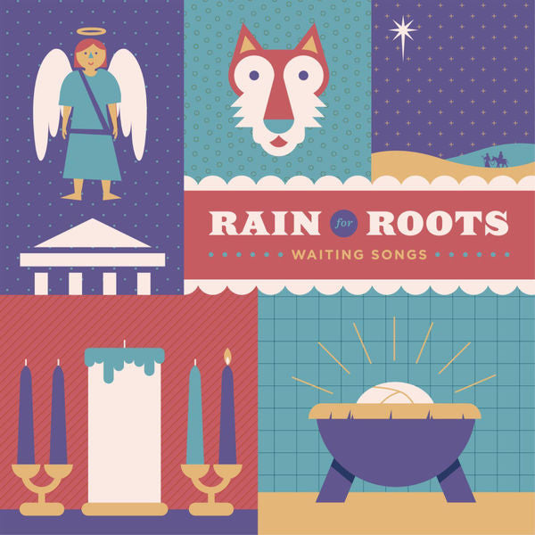 Rain for Roots: Waiting Songs CD