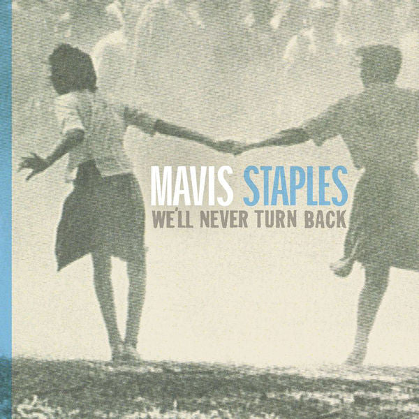 Mavis Staples: We'll Never Turn Back CD