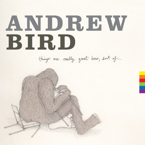 Andrew Bird: Things Are Really Great Here Sort Of Vinyl LP