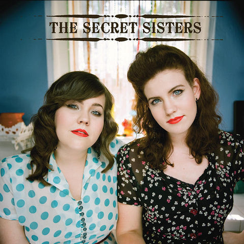 The Secret Sisters: The Secret Sisters CD