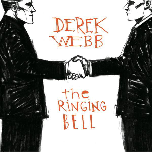 Derek Webb: The Ringing Bell CD