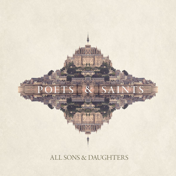 All Sons & Daughters: Poets & Saints CD