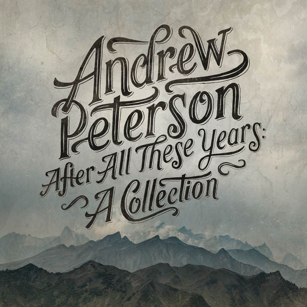 Andrew Peterson: After All These Years CD