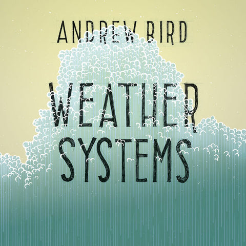 Andrew Bird: Weather Systems Vinyl LP