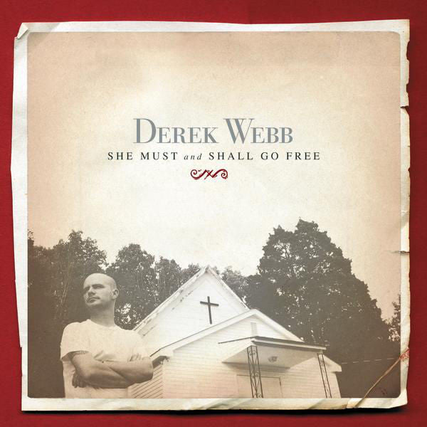 Derek Webb: She Must and Shall Go Free CD