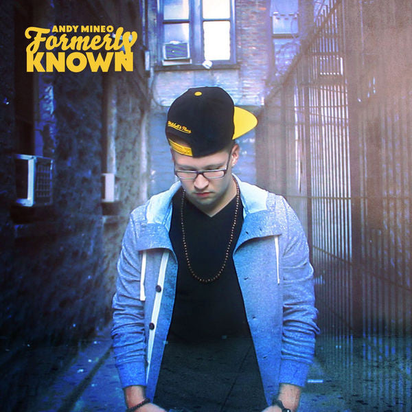Andy Mineo: Formerly Known CD