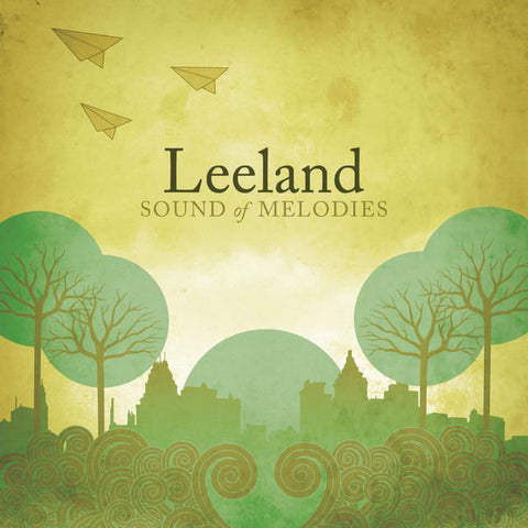 Leeland: Sound of Melodies CD