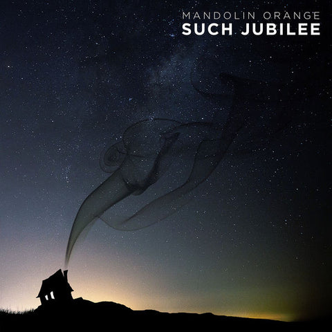 Mandolin Orange: Such Jubilee CD