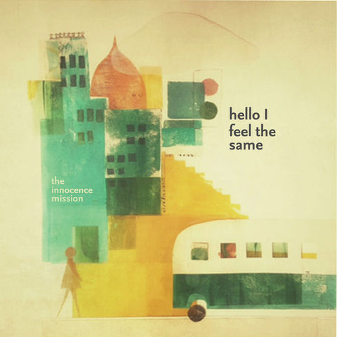 The Innocence Mission: Hello I Feel The Same CD